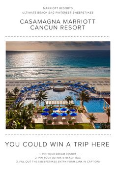 Enter the Marriott Resorts Ultimate Beach Bag Pinterest #Sweepstakes for your chance to  win a trip to the CasaMagna Marriott Cancun Resort!