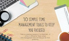 10 Simple Time Management Tools To Keep You Focused #infographic