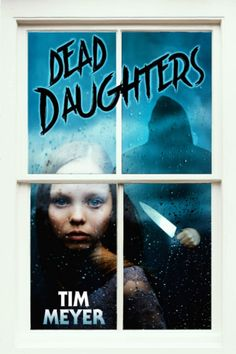 Today Janine shares her first review with us, and it's a glowing one of Tim Meyer's DEAD DAUGHTERS, now out from Silver Shamrock! #horror #amreading Horror Books, Horror Stories, Linwood Barclay, Dennis Lehane, Silver Shamrock, Psychological Horror, Dark And Twisted, James Patterson, Happy Dance