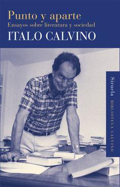 PUNTO Y APARTE. - Escritos por Italo Calvino entre 1955 y 1980, estos artículos, conferencias, textos polémicos y apuntes literarios son el reflejo de sus lecturas, sus aficiones y sus pensamientos, así como de los motivos de afecto y de antipatía que suscitan en él los acontecimientos y las personas que han ido llenando el escenario cambiante de la cultura. Desde la reincidente...