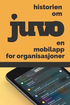Dette er historien om hvordan vi kom på ideen Juvo. En mobilapplikasjon for  medlemsorganisasjoner. #mobileapp #uxdesign #innovation #norge #norway #oslo #medlem