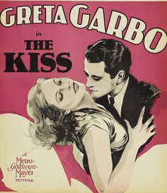 | The Kiss - Jacques Feyder and Greta Garbo - 1929