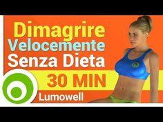 Dimagrire Velocemente Senza Dieta - Allenamento Brucia Grassi - YouTube