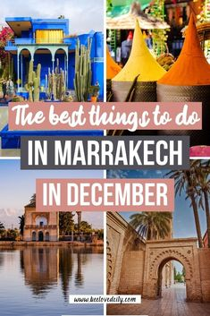 Things to do in Marrakech in december Marrakech Travel, Marrakech In December, Us Travel, Travel Guide, Stuff To Do, Things To Do, Pottery Workshop, Famous French