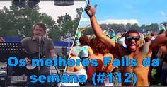 Os melhores Fails da semana (#112)