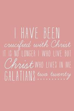 <3 the life I Iive, I live by the faith of the Son of God who loved me and gave Himself for me...