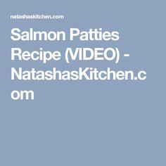 Salmon Patties Recipe (VIDEO) - NatashasKitchen.com