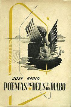 07 Cover of Poemas de Deus e do Diabo by JOSÉ RÉGIO (c. 1943), designer unknown by 50 Watts, via Flickr