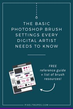 If you're a new digital artist, you may find brush settings overwhelming. This digital art tutorial is intended to clarify the basic, built-in Photoshop brush settings that you need to master for digital art & illustration, without having to rely on downloading custom brushes. It includes a free one-page downloadable cheatsheet for your reference — click through to read the article and download the free cheatsheet now!