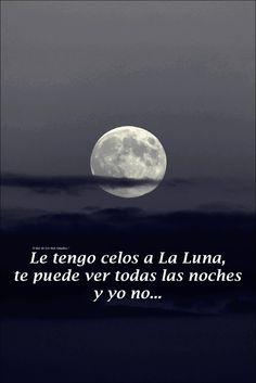La luna...que suerte...