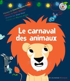 Le carnaval des animaux - Hors Série Musique - Livres pour enfants - Gallimard Jeunesse