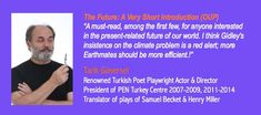 'The Future: A Very Short Introduction' (Oxford, 2017). Endorsed by Tarik Gunersel, Renowned Turkish Poet. President of PEN Turkey Centre 2007-2009.
