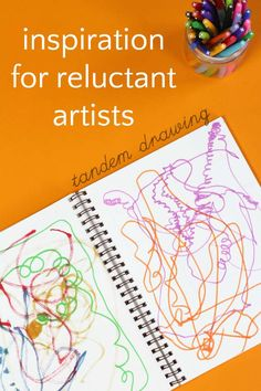 """Next time your child wants to scribble all over something, instead of saying """"No!"""" try tandem drawing to encourage creativity and artistic imagination."""
