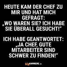 #stuttgart #mannheim #trier #köln #mainz #koblenz #ludwigshafen #haha #witzig #lustig #haha #lol #spaß #fun #chef #fragen #ich #wo #suchen #gut #mitarbeiter #finden #kollegen #job #karriere #erfolg