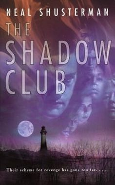 The Shadow Club by Neal Shusterman, Click to Start Reading eBook, The Shadow Club starts simply enough: the kids who are tired of being second-best get together and, f