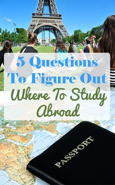 Directions to answer the most important question: Where will you spend months studying abroad?