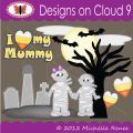 Designs on Cloud 9 My Mummy SVG and cutting files