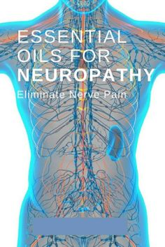 17 Essential Oils for Neuropathy (Oils for Nerve Pain) #JointPainrelief Essential Oils For Headaches, Essential Oil Uses, Doterra Essential Oils, Essential Oils For Fibromyalgia, Oil For Headache, Headache Relief, Pain Relief, Young Living Oils, Young Living Essential Oils