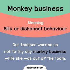Would you like to invest in monkey business? English Vocabulary Words, Grammar And Vocabulary, English Phrases, English Idioms, English Lessons, English Grammar, Interesting English Words, Learn English Words, English Study