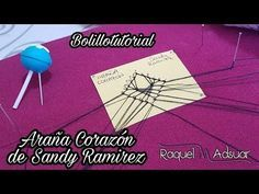 (50) Araña Corazon de 4 patas Bolillotutorial - Raquel M. Adsuar Bolillotuber Colaboración Sandy R. - YouTube Bobbin Lace Patterns, Lace Heart, Point Lace, Lace Jewelry, Lace Making, Lace Detail, Bobby Pins, Tatting, Youtube