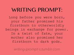 Ok I can just imagine a joint custody between dark gods and aliens or something. Writing Inspiration Prompts, Daily Writing Prompts, Book Prompts, Book Writing Tips, Writing Words, Writing Skills, Writing Ideas, Dialogue Prompts, Fiction Writing Prompts