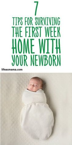7 Tips For Surviving The First Week Home With Your Newborn