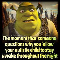 Staying awake all night is my children's default setting! #autism #aspergers #sleepdisorders #melatonin #autismparenting #autismparents #insomnia #autismacceptance #autismawareness #autismallstars #awalkdownautismlane #ASD #ASC #autismlife #SEN #SENparenting #parentinghumor