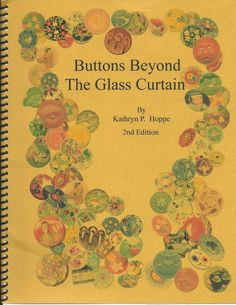Buttons Beyond The Glass Curtain by Kathryn P. - Collector Note: Kathy traveled to the Czech region shortly after the border opened to make a first hand inquiry of the region's glass history. Button Art, Button Crafts, Glass Curtain, Sewing Baskets, Ribbon Art, Sewing Notions, Vintage Buttons, Vintage Sewing, Making Ideas