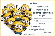 Otthon a baba: Nyomtatható szülinapi party / születésnapi zsúr me... Minion Birthday, Birthday Cards, Minion Balloons, Minion Gifts, Mary Ellis, Cartoon Bee, Custom Birthday Invitations, Minion Pictures, Cute Cupcakes