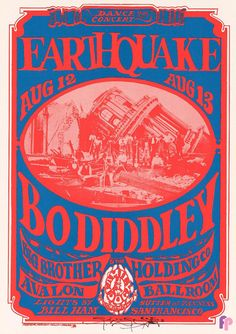 earthquake, Bo Diddley, Big Brother and the Holding Company at Avalon Ballroom 8/12-13/66 by Stanley Mouse & Alton Kelley