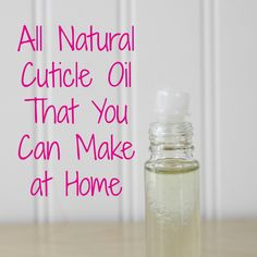 This all natural homemade cuticle oil is probably the best cuticle oil you can make at home. It does wonders on dry cuticles!