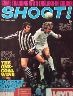 magazine in Aug 1973 featuring Leicester City v Newcastle Utd on the cover. English Football League, Yesterday And Today, Leicester, Newcastle, 1970s, Soccer, Goals, Baseball Cards, City