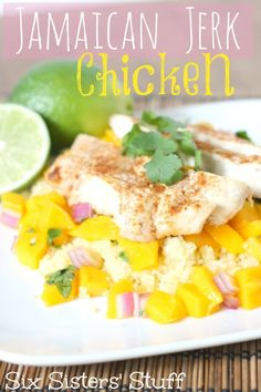 Jamaican Jerk Chicken with Mango Salsa. Super healthy with a lot of flavor! From www.sixsistersstuff.com