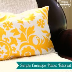 Simple, Speedy, and Stuffed: A Sewing Tutorial for DIY Envelope Pillows | The Happy Housie