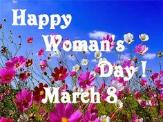 Happy Woman's Day! Women's Day 8 March, 8th Of March, Happy Woman Day, Happy Women, National Womens Day, Powerful Women, Ladies Day, Inspirational Quotes, Pictures