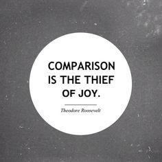 Comparison is the thief of joy (www.thecultureur.com)