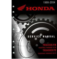 1998-2004 Honda TRX450 S FM ES FE FOUTRAX FOREMAN ATV Complete Service Repair Manual ★OVER **480 PAGES**★ IN EASY PDF FILE FORMAT 1998 1999 2000 2001 2001 2002 2003 2004.Available Here http://james6269.tradebit.com/detail/256750393-97331998-2004-honda-trx450-s-fm-450-service