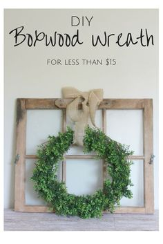 Make and put on the Living room door above the couch. This is such a quick, easy, and cheap tutorial for making you own DIY Boxwood Wreath!