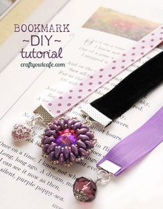 Handmade DIY bookmark tutorial - not jewelry but uses beads.  I like the idea of the soft flexible ribbon bookmark with a dangle at the bottom.