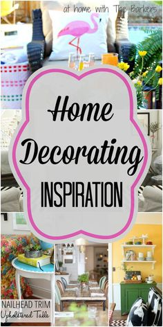 Finding Inspiration from some awesome Home Decorating!