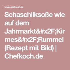 Schaschliksoße wie auf dem Jahrmarkt/Kirmes/Rummel (Rezept mit Bild)   Chefkoch.de