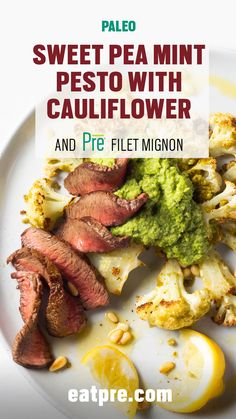 Skip the typical (but delicious) basil pesto and opt for this mint pea pesto on top of cauliflower steak. Add Pre Filet Mignon for some extra protein and flavor.
