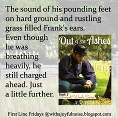 With a Joyful Noise: First Line Friday and Giveaway | Out of the Ashes