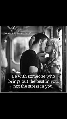 Be With Someone Who Brings Out The Best In You And Not The Stress In you love love quotes quotes couples kiss love quote relationship quotes quotes for couples quote about love and life Lessons Learned In Life, Life Lessons, Cute Relationships, Relationship Quotes, Love Photos, Couple Photos, Want You Back, Be With Someone, Amazing Quotes