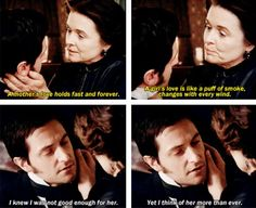 ''I knew I wasn't good enough for her, yet I think of her more than ever.'' -Mr. Thornton <3