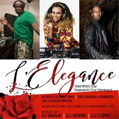 Tomorrow All we need is LOVE!!!!!!  To all our QUEENS and KINGS, single or couple join us to celebrate Valentine's Day at Ginny's Supper Club in the Red Rooster. L'Elegance Made in Africa is a celebration of love, African music, African print and sapology.  We'll have some of the BEST DJ in NYC in the house DJ BIRANE from Cote D'Ivoire, DJ SEREBE from Uganda. We are proud to introduce to you our guest DJ the beautiful and talented DJ CUPPY straight out of Nigeria.  Tickets: $15 EARLY BIRD…