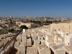 Where Is Mount of Olives | The view of the Old City of Jerusalem from the Mount of Olives (note ...