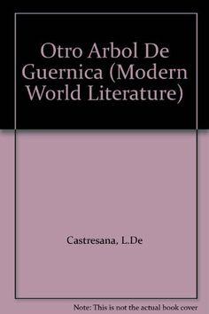 El Otro Arbol de Guernica (Modern World Literature)
