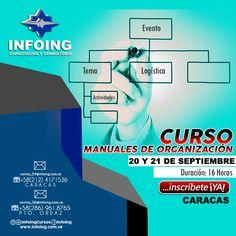 @InfoingCursos #Caracas  CURSO MANUALES DE ORGANIZACIÓN * 20 y 21 de septiembre del 2017 * Caracas, Venezuela  INFOING * Teléfonos: Caracas: + 58 (212) 417.1536 / Puerto Ordaz: + 58 (286) 961.8765 * Correo: ventas_04@Infoing.com.ve * Twitter: @InfoingCursos  * http://www.Infoing.com.ve  #contratación #Pzo #InCompany  #Presencial #expodato
