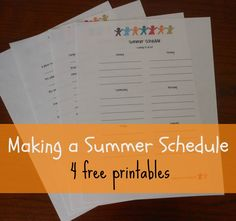 4 great printables for planning a summer schedule so we get to do all the fun things we talk about doing then forget to do.
